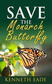 Save the Monarch Butterfly