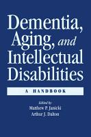 Dementia and Aging Adults with Intellectual Disabilities PDF