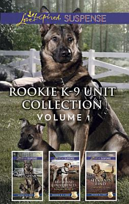 Rookie K 9 Unit Collection Volume 1