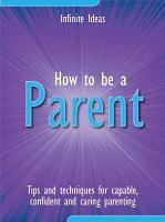How to be a parent PDF