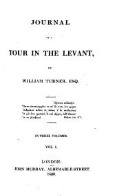 Journal of a Tour in the Levant: Volume 1