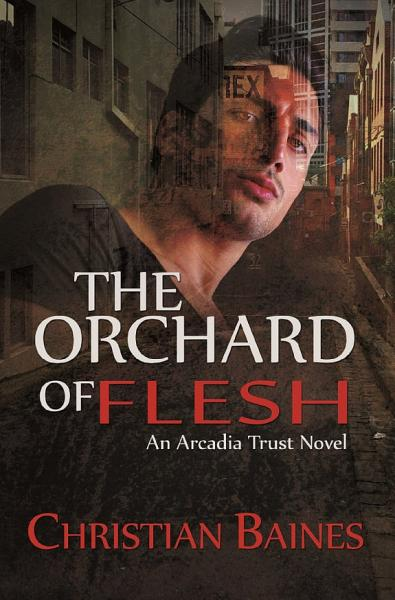 Download The Orchard of Flesh Book