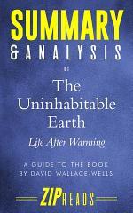 Summary & Analysis of The Uninhabitable Earth