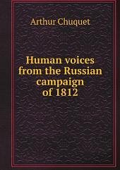 Human voices from the Russian campaign of 1812