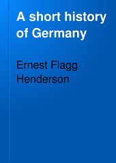 A Short History of Germany: Volume 1