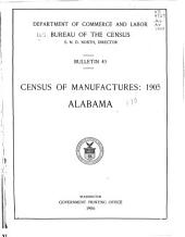 Census of Manufactures: 1905: Alabama