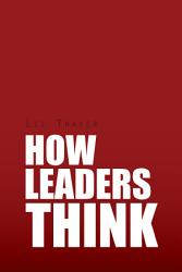 How Leaders Think Book PDF