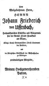 Merkwürdige Reisen durch Niedersachsen, Holland und Engelland [Leben Herrn Zacharias Conrad von Uffenbach]: Band 1