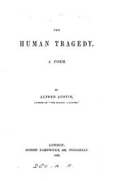 The human tragedy, a poem