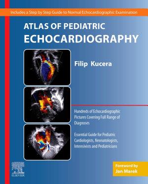 Atlas of Pediatric Echocardiography, E-Book