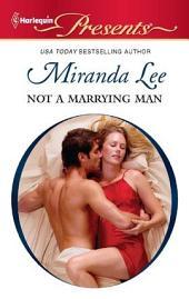 Not a Marrying Man