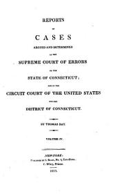 Reports of Cases, Argued and Determined in the Supreme Court of Errors, of the State of Connecticut, in the Years 1802[-1813]...