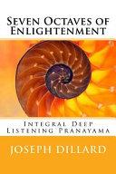 Seven Octaves of Enlightenment
