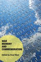 War Memory and Commemoration PDF