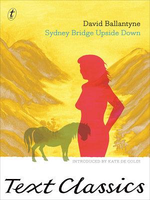 Sydney Bridge Upside Down  Text Classics