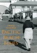 Pacific Beach Blues