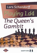 Playing 1 d4  The Queen s Gambit PDF