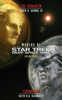 Star Trek  Deep Space Nine  Worlds of Deep Space Nine  3  The Dominion and Ferenginar PDF