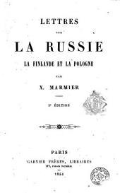 Lettres sur la Russie, la Finlande et la Pologne