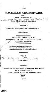 The Magdalen churchyard: Volumes 1-2