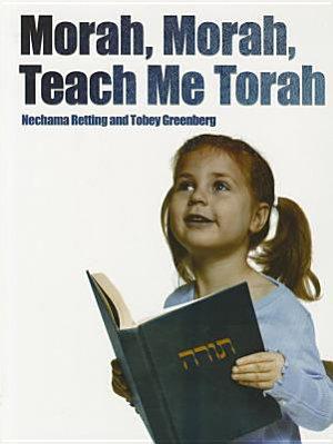 Morah  Morah  Teach Me Torah