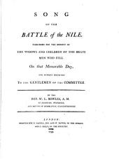 Song of the Battle of the Nile published for the benefit of the widows and children of the brave men who fell on that memorable day and humbly inscribed to the gentlemen of the committee