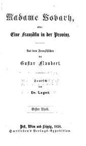 Madame Bovary; oder, Eine französin der provinz: Band 1
