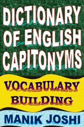 Dictionary of English Capitonyms: Vocabulary Building
