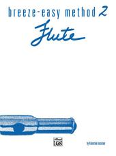 Breeze-Easy Method for Flute, Book 2