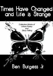Times Have Changed and Life is Strange: Collective Works of Urban Poetry and Story-Telling