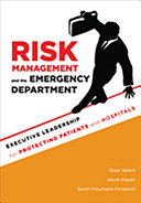Risk Management and the Emergency Department