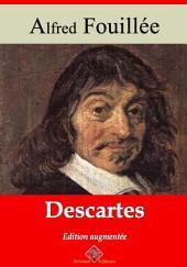Descartes: Nouvelle édition augmentée