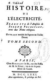 Histoire de l'electricité: Tome second [-troisième], Volume2