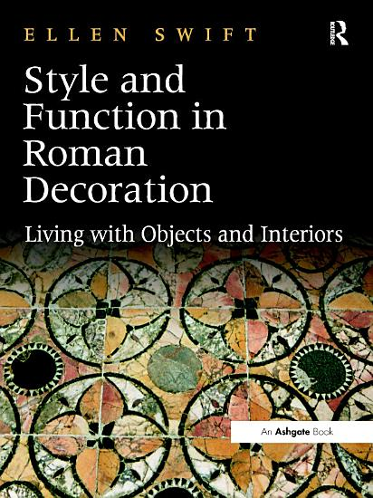 Style and Function in Roman Decoration PDF