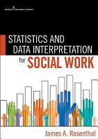 Statistics and Data Interpretation for Social Work PDF
