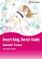 Desert King, Doctor Daddy: Harlequin Comics
