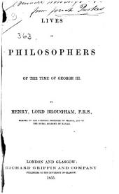 Lives of philosophers of the time of George III.
