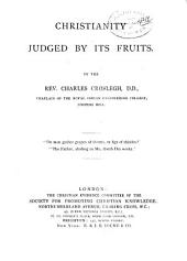 Christianity Judged by Its Fruits
