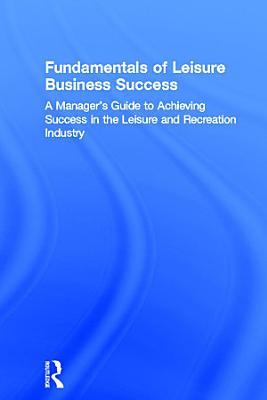 Fundamentals of Leisure Business Success