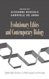 Evolutionary Ethics and Contemporary Biology