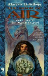 The Book of Air: Volume Four of the Dragon Quartet