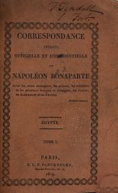Correspondance inédite officielle et confidentielle de Napoléon Bonaparte avec les cours étrangères, les princes, les ministres et les généraux français et étrangers: en Italie, en Allemagne, et en Égypte, Volume5