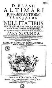 Tractatus de nullitatibus sententiarum Decretorum, Pandorum, arbitramentorum...