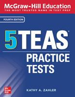 McGraw Hill Education 5 TEAS Practice Tests  Fourth Edition PDF