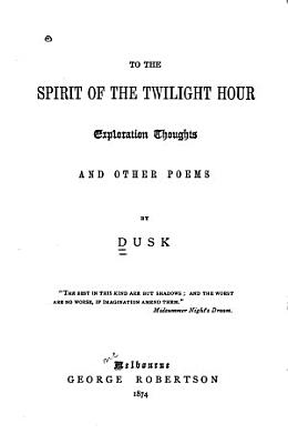 To the Spirit of the Twilight Hour PDF