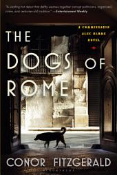The Dogs of Rome: A Commissario Alec Blume Novel