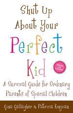 Shut Up About Your Perfect Kid