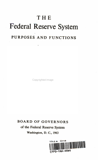 The Federal Reserve System  Purposes and Functions
