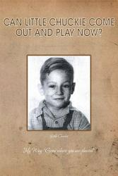 Can Little Chuckie Come Out And Play Now  Book PDF
