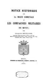 Notice historique sur la milice communale et les compagnies militaires de Mons